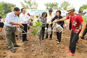 Quỹ 1 triệu cây xanh cho Việt Nam: Lan tỏa tình yêu thiên nhiên, môi trường đến với học sinh