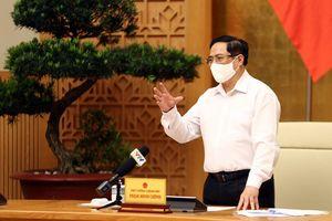 Thủ tướng Chính phủ yêu cầu tăng cường các biện pháp phòng, chống dịch trên toàn quốc