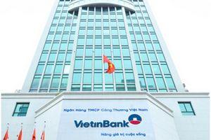 VietinBank bổ nhiệm cùng lúc 5 Giám đốc chi nhánh