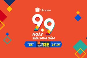 Shopee mở màn mùa sale với sự kiện 9.9